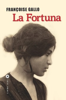 Françoise Gallo : La Fortuna