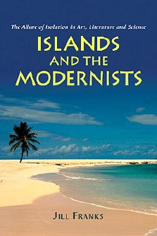 Jill Franks : Islands and the modernists