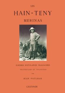 Les hain-teny merinas : poésies populaires malgaches - Jean Paulhan